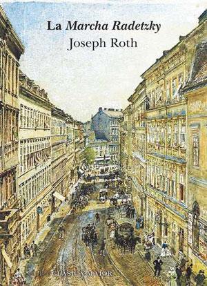 Joseph Roth | La Marcha Radetzky