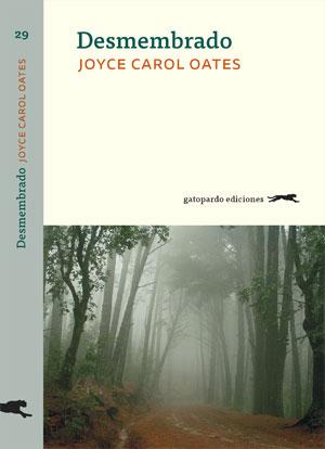 Joyce Carol Oates | Desmembrado