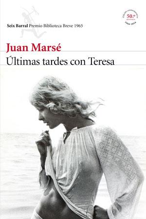 Juan Marsé | Últimas tardes con Teresa