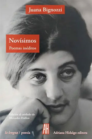 Juana Bignozzi   Novísimos. Poemas inéditos