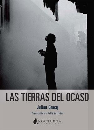 Julien Gracq | Las tierras del ocaso