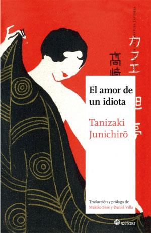 Junichiro Tanizaki | El amor de un idiota