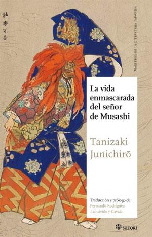 Junichiro Tanizaki | La vida enmascarada del señor de Musashi