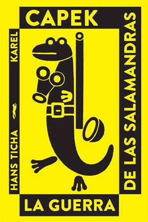 Karel Čapek | La guerra de las salamandras