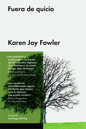 Karen Joy Fowler | Fuera de quicio