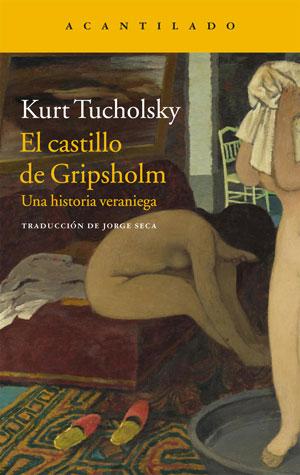 Kurt Tucholsky | El castillo de Gripsholm