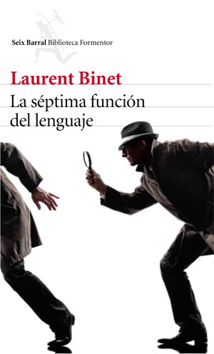 Laurent Binet | La séptima función del lenguaje