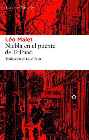 Léo Malet | Niebla en el puente de Tolbiac