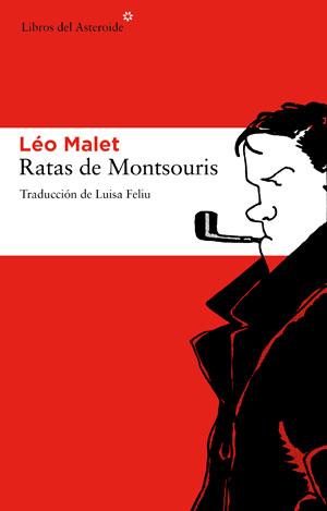 Léo Malet   Ratas de Montsouris