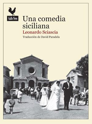 Leonardo Sciascia | Una comedia siciliana