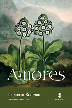 Leonor de Recondo | Amores