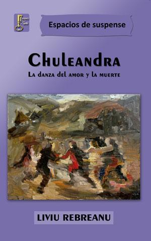 Liviu Rebreanu | Chuleandra