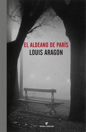 Louis Aragon | El aldeano de París