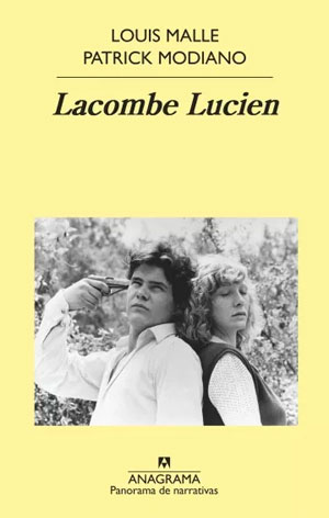 Louis Malle y Patrick Modiano | Lacombe Lucien