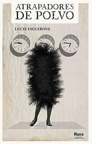 Lucie Faulerová | Atrapadores de polvo