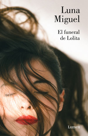 El funeral de Lolita | Luna Miguel