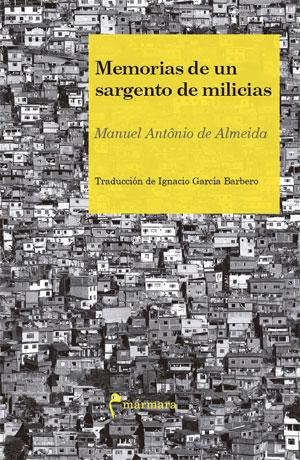 Manuel António de Almeida | Memorias de un sargento de milicias