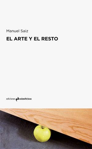 Manuel Saiz | El arte y el resto