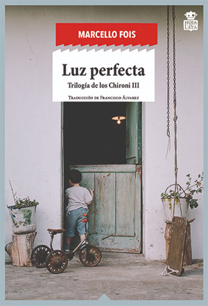 Marcello Fois | Luz perfecta