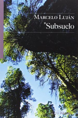 Marcelo Luján | Subsuelo