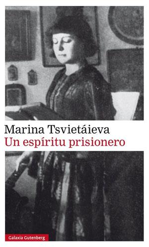 Marina Tsvietáieva | Un espíritu prisionero