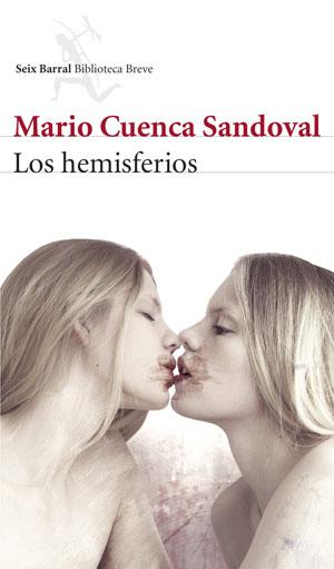 Los hemisferios | Mario Cuenca Sandoval