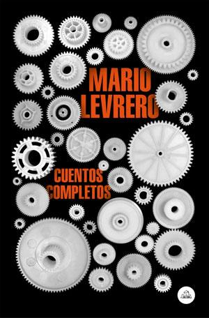 Mario Levrero | Cuentos completos