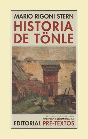 Mario Rigoni Stern | Historia de Tönle