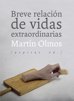 Martín Olmos | Breve relación de vidas extraordinarias