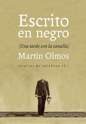 Martín Olmos | Escrito en negro