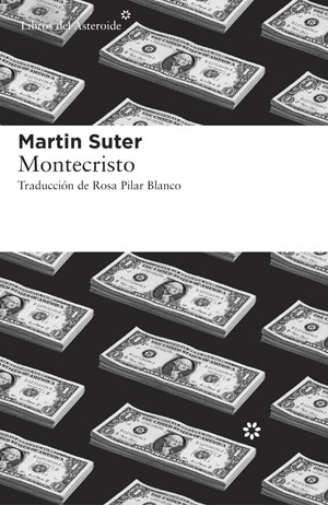 Martin Suter | Montecristo