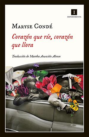 Maryse Condé | Corazón que ríe, corazón que llora