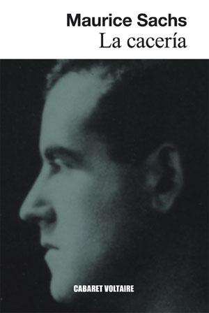 Maurice Sachs | La cacería