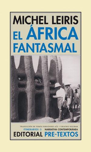 Michel Leiris | El África fantasmal