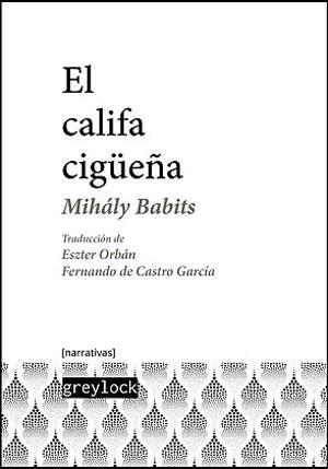 Mihály Babits | El califa cigüeña