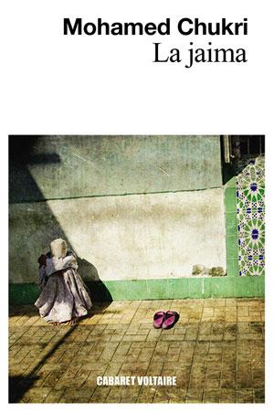 Mohamed Chukri | La jaima