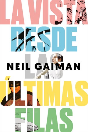 Neil Gaiman | La vista desde las últimas filas