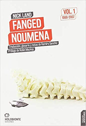 Nick Land | Fanged Noumena vol. 1