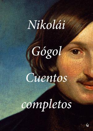 Nikolái Gógol | Cuentos completos