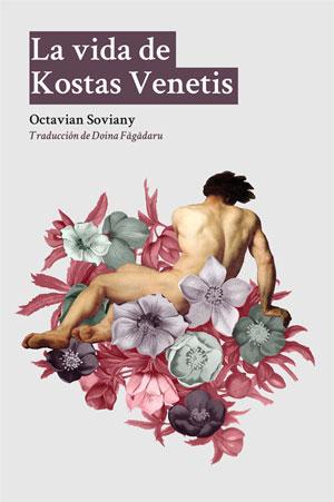 Octavian Soviany | La vida de Kostas Venetis