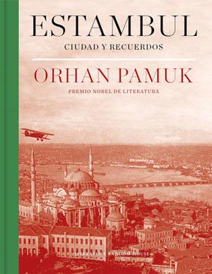 Orhan Pamuk | Estambul. Ciudad y recuerdos