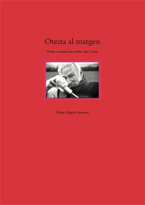 Oskar Alegría | Oteiza al margen