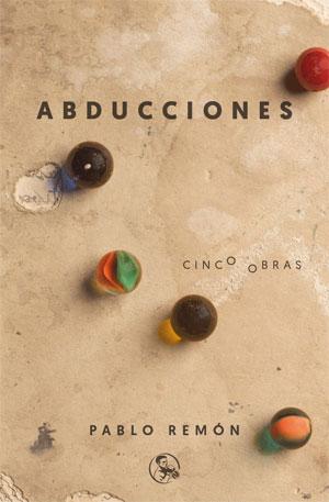 Pablo Remón | Abducciones