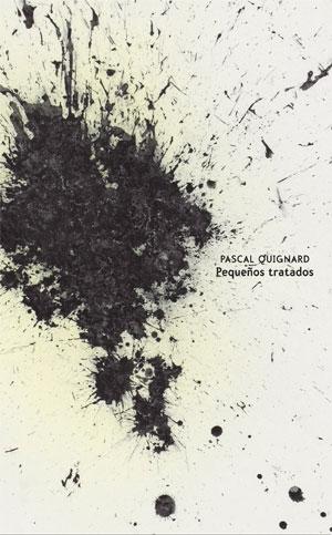 Pascal Quignard | Pequeños tratados