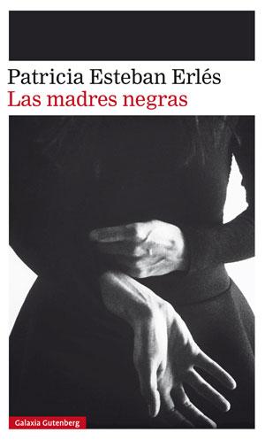 Patricia Esteban Erlés | Las madres negras