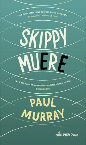 Paul Murray | Skippy muere