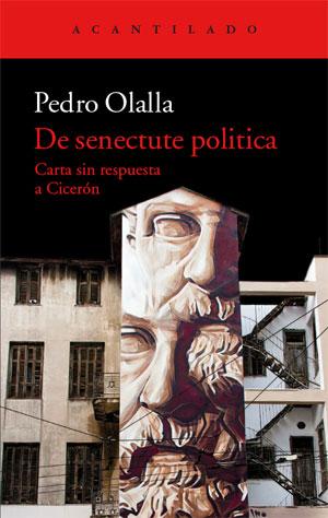 Pedro Olalla | De senectute politica