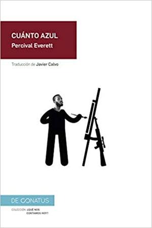 Percival Everett | Cuánto azul