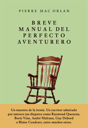 Pierre Mac Orlan | Breve manual del perfecto aventurero