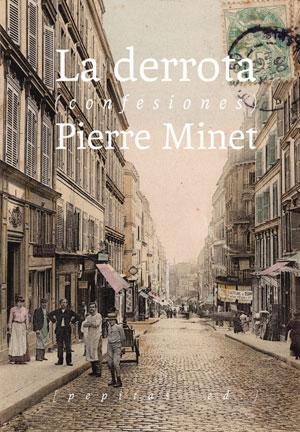 Pierre Minet | La derrota